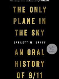 Only Plane in the Sky  By Garrett M. Graff